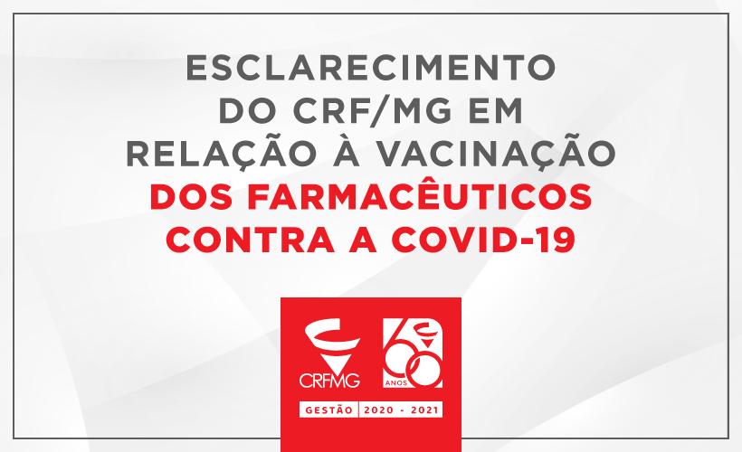 Esclarecimento do CRF/MG em relação à vacinação dos farmacêuticos contra a COVID-19